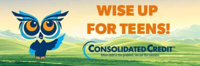 Wise Up for Teens by Consolidated Credit