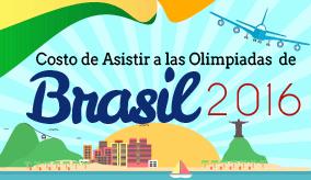 Costo de Asistir a las Olimpiadas de Brasil 2016