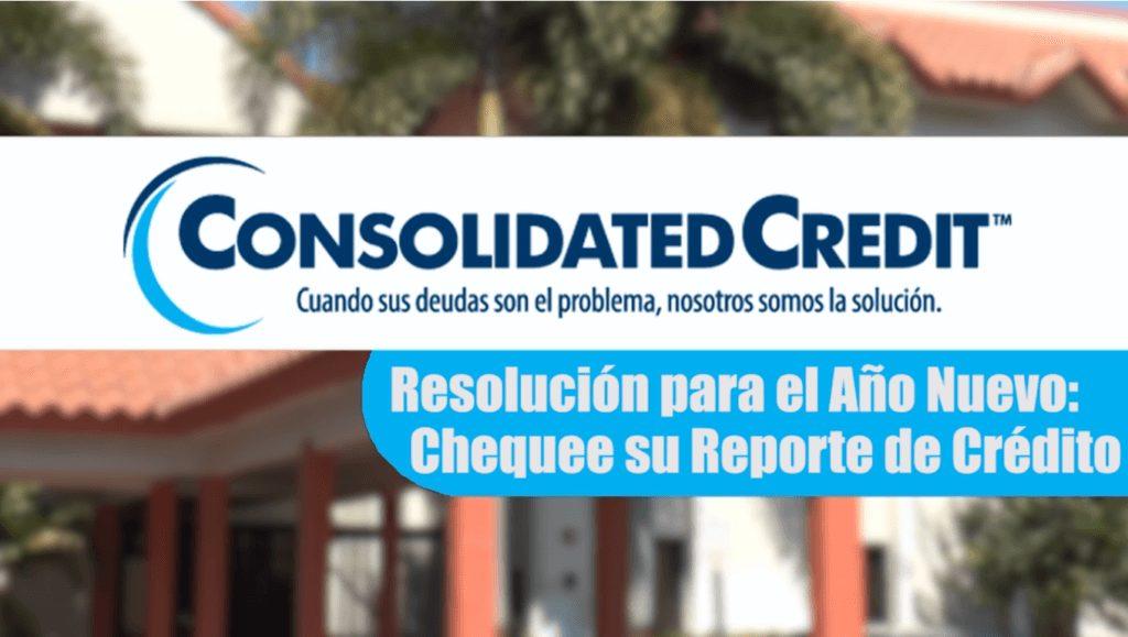 Resolución para el Año Nuevo: Chequee su Reporte de Crédito