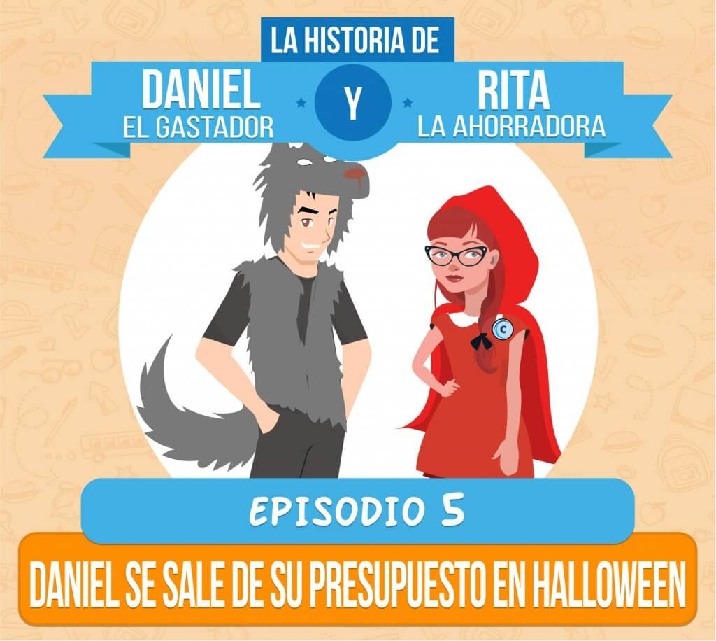 Episodio 5: Daniel y Rita en Halloween. Daniel se sale de su Presupuesto