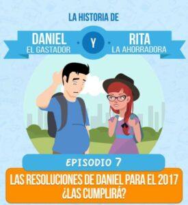 Episodio 7: Las resoluciones de Daniel para el 2017 ¿Las cumplirá?