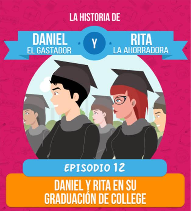 Daniel y Rita se gradúan del College, conocemos a los padres de Daniel