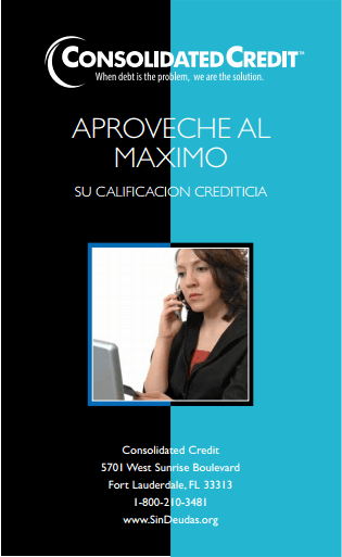 APROVECHE AL MAXIMO SU CALIFICACION CREDITICIA Folleto