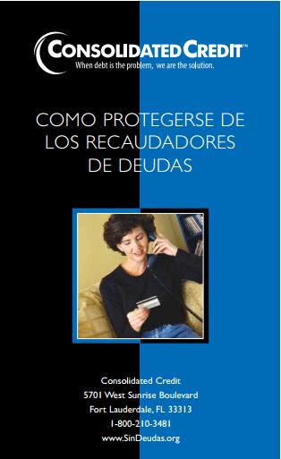 COMO PROTEGERSE DE LOS RECAUDADORES DE DEUDAS Folleto