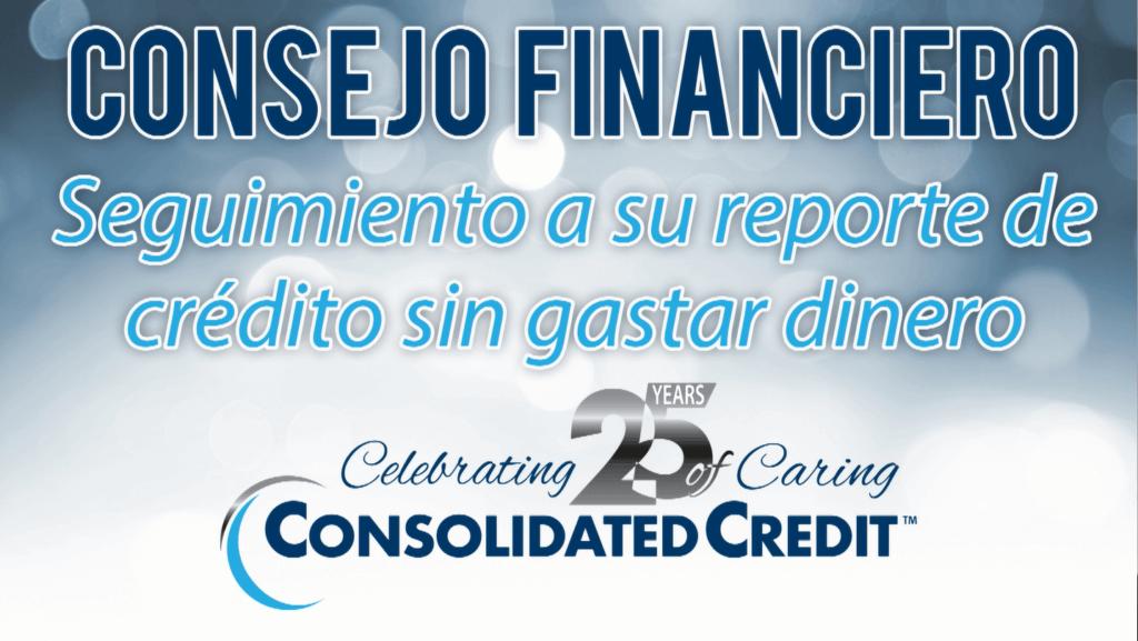 Seguimiento al reporte de crédito sin gastar dinero