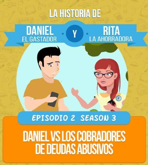 Daniel vs los cobradores de deudas abusivos