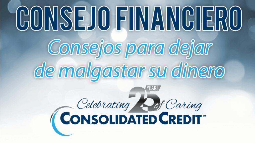 Cover sobre Consejo Financiero: Cómo dejar de malgastar su dinero