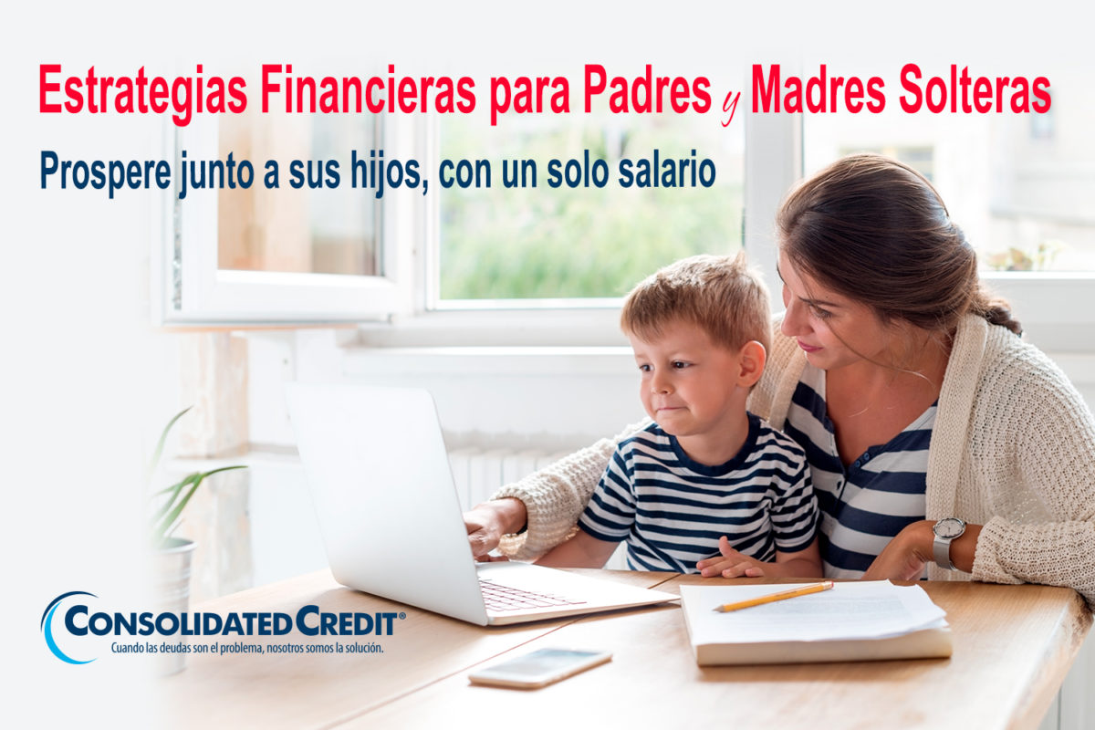 https://www.consolidatedcredit.org/es/wp-content/uploads/2020/02/12-Estrategias-Financieras-para-Padres-y-Madres-Solteras_Banner_1500x1000_ES-012120.jpg