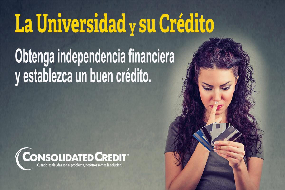 https://www.consolidatedcredit.org/es/wp-content/uploads/2020/02/14-La-Universidad-y-su-Crédito_Banner_1500x1000_ES-012120.jpg