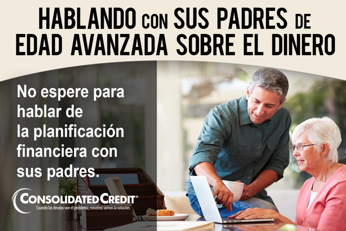 https://www.consolidatedcredit.org/es/wp-content/uploads/2020/02/20-Key-things-to-talk-about-as-your-parents-get-older.-Hablando-con-sus-Padres-de-Edad-Avanzada-sobre-el-Dinero_Banner_1500x1000_ES-012120.jpg