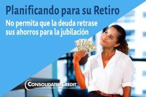 No permita que la deuda retrase sus ahorros para la jubilación