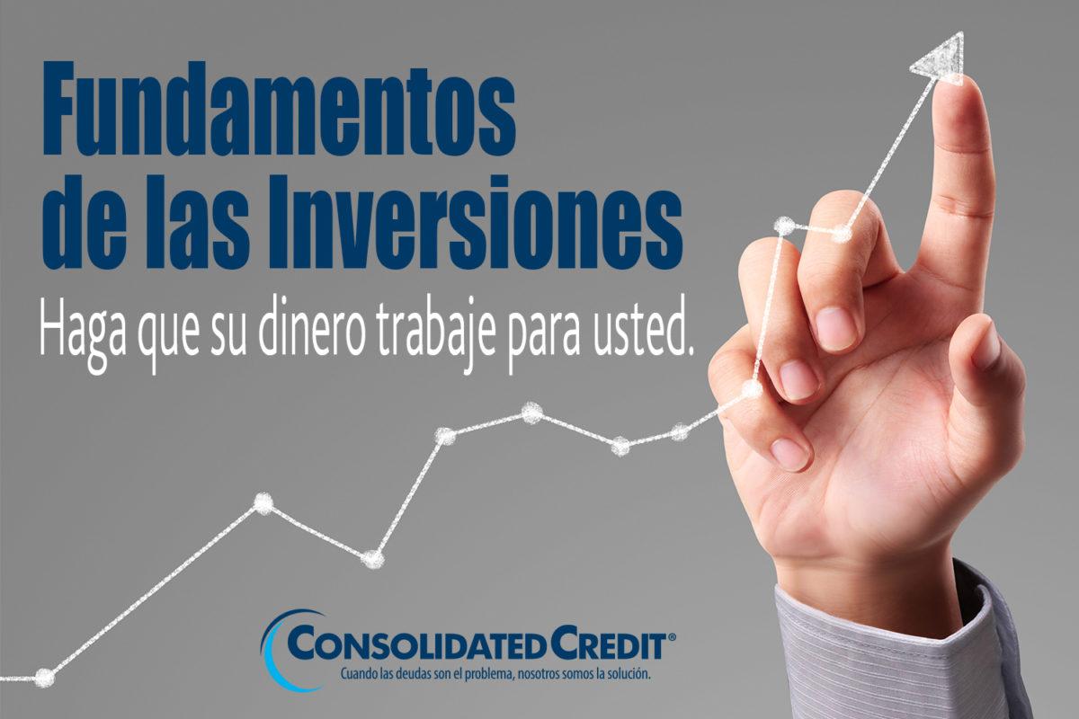 https://www.consolidatedcredit.org/es/wp-content/uploads/2020/02/8-Fundamentos-de-las-Inversiones_Banner_1500x1000_ES-012120.jpg