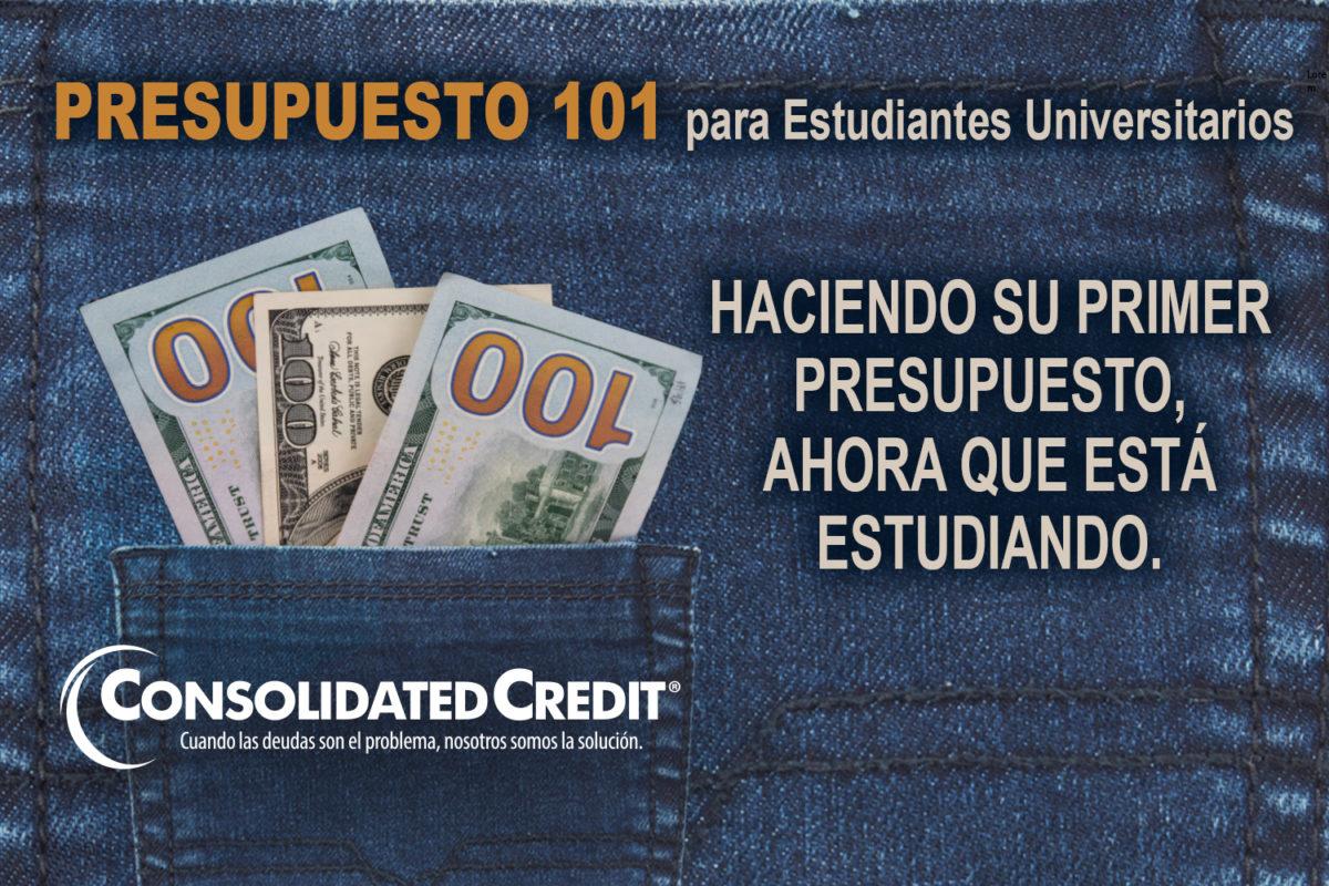 https://www.consolidatedcredit.org/es/wp-content/uploads/2020/02/9-Presupuesto-101-para-Estudiantes-Universitarios-Evergreen_Banner_1500x1000_021320-ES.jpg
