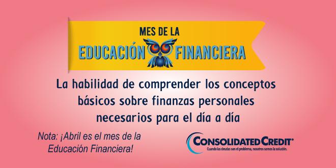 Educación Financiera: la habilidad de comprender los conceptos básicos sobre finanzas personales necesarios para el día a día