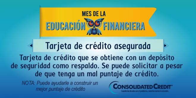 Tarjeta de crédito que se obtiene con un depósito de seguridad como respaldo.