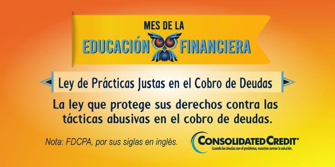 La ley que protege sus derechos contra las tácticas abusivas en el cobro de deudas.