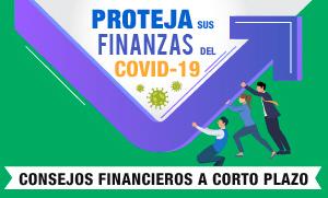 Proteja sus finanzas del COVID-19.