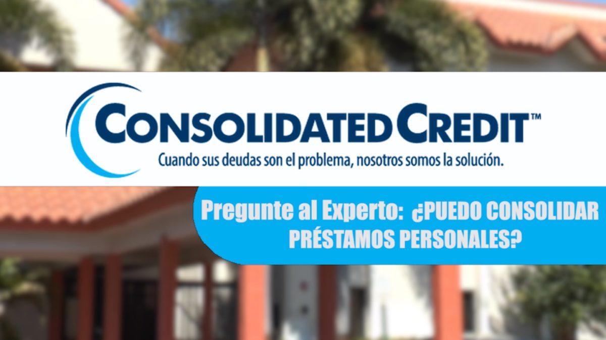 consolidar prestamos personales
