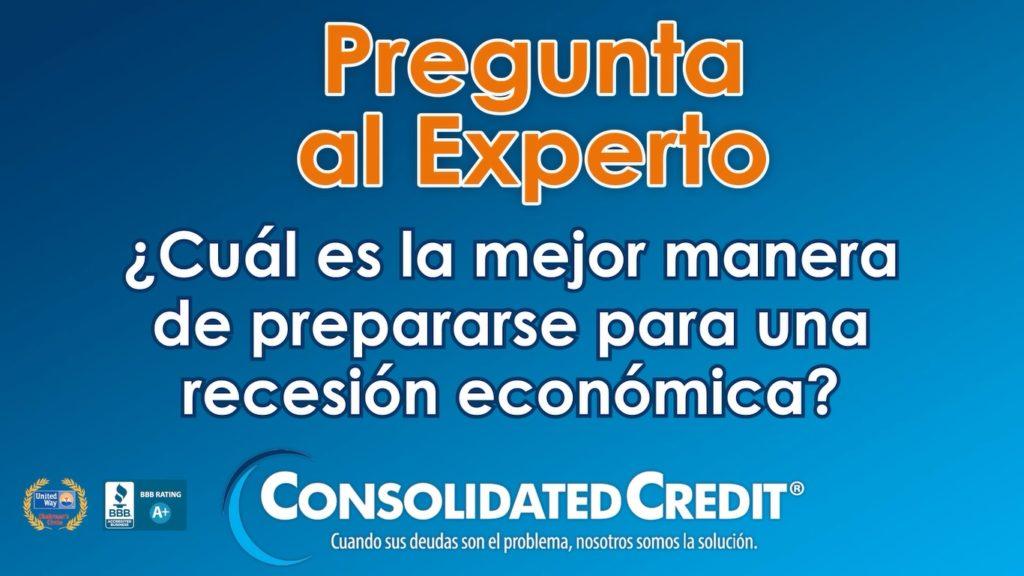 Descubra cómo debe prepararse para enfrentar una recesión económica.