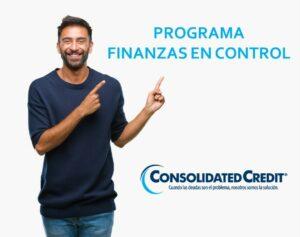 Consolidated Credit lanzó el Programa Finanzas en Control, para ayudar a las personas a retomar el control y recuperar la estabilidad financiera.