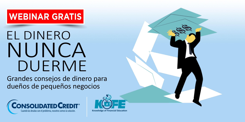 https://www.consolidatedcredit.org/es/wp-content/uploads/2020/07/Aug-12-Money-Never-Sleeps_CC-Kofe-Webinar_3000x1499_ES-2020.jpg