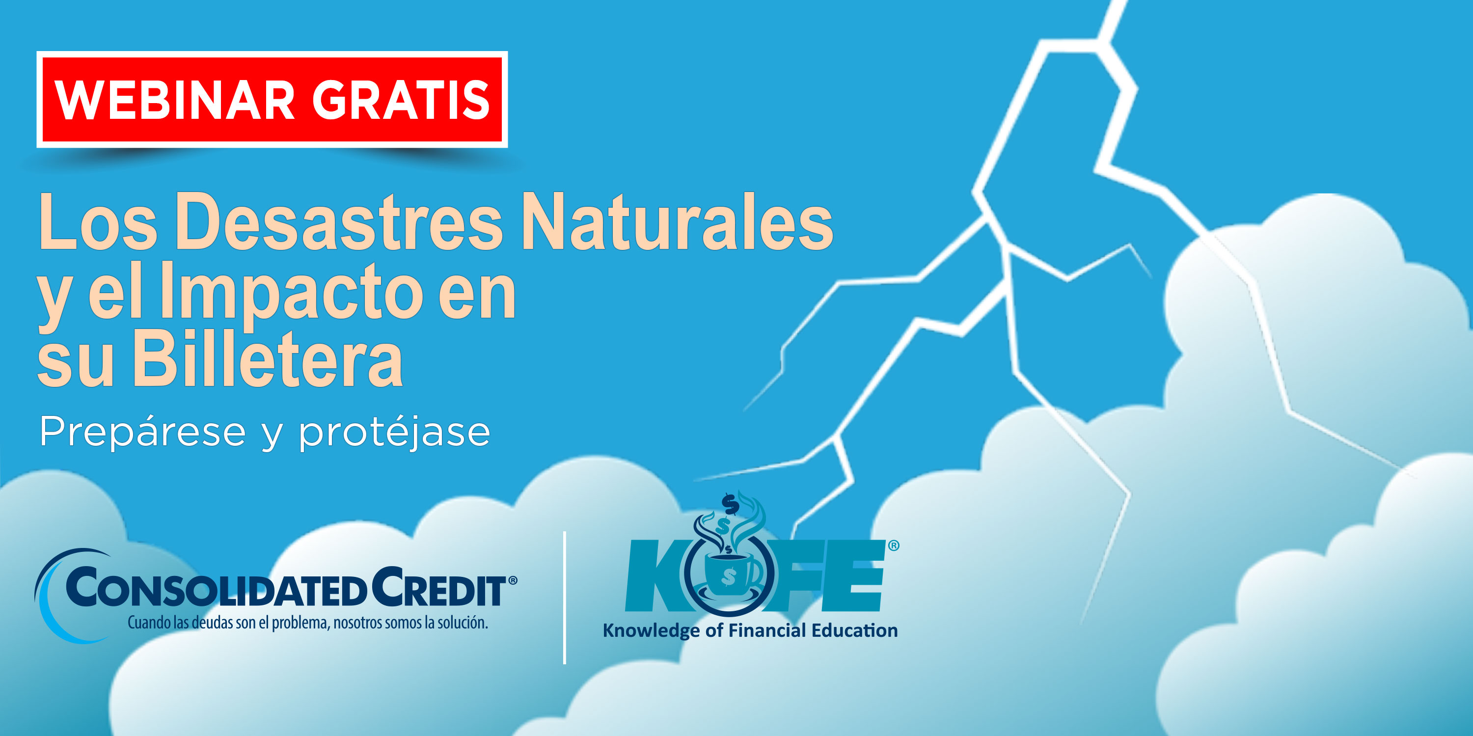 https://www.consolidatedcredit.org/es/wp-content/uploads/2020/07/Aug-19-Extreme-Weather-Events_CC-Kofe-Webinar_3000x1499_ES-2020.jpg