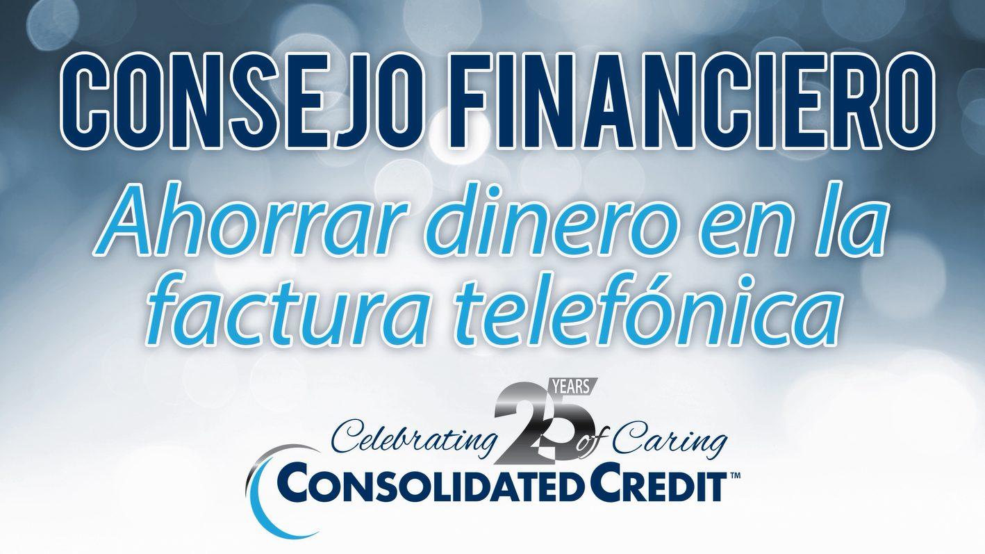 Al igual que con el resto de las cuentas, siempre puede revisar las alternativas para ahorrar dinero en la factura telefónica.