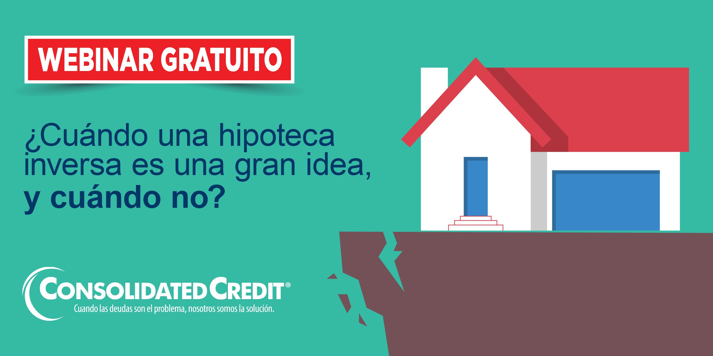 El seminario web de este mes le enseñará la realidad de las hipotecas inversas, y si es adecuado para usted.