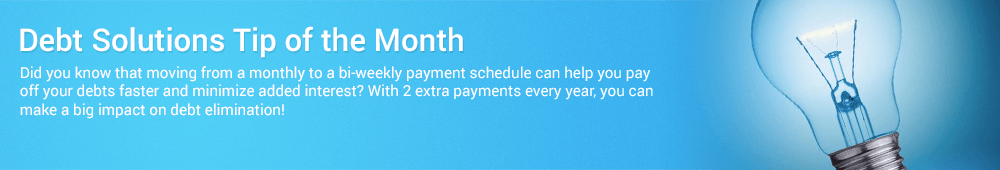 Debt solutions tip of the month helps you get ahead