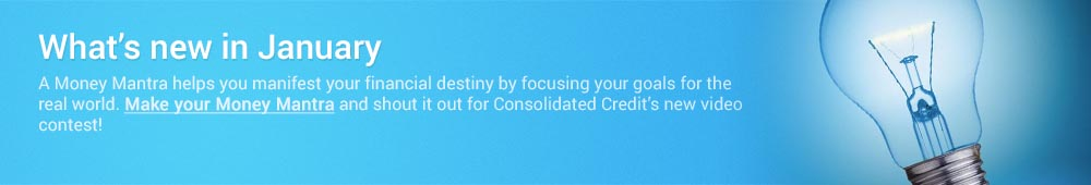 Find out what's new with Consolidated Credit this month