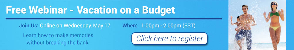 Join us online for this helpful FREE vacation budget webinar