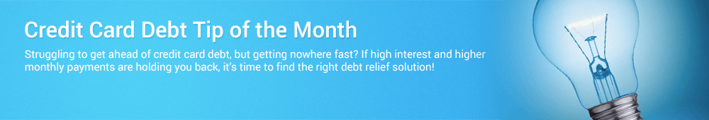Credit card debt tip of the month helps you get ahead