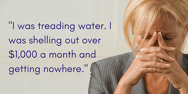 Renee recalls the frustration of treading water even with $1,000 monthly payments