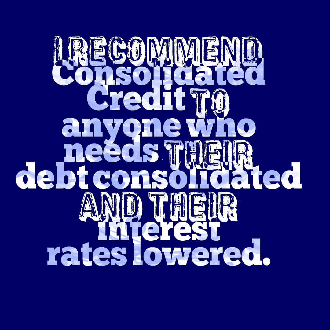Paola recommends Consolidated Credit