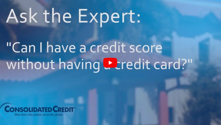Ask the Expert: Can I have a credit score without having a credit card?