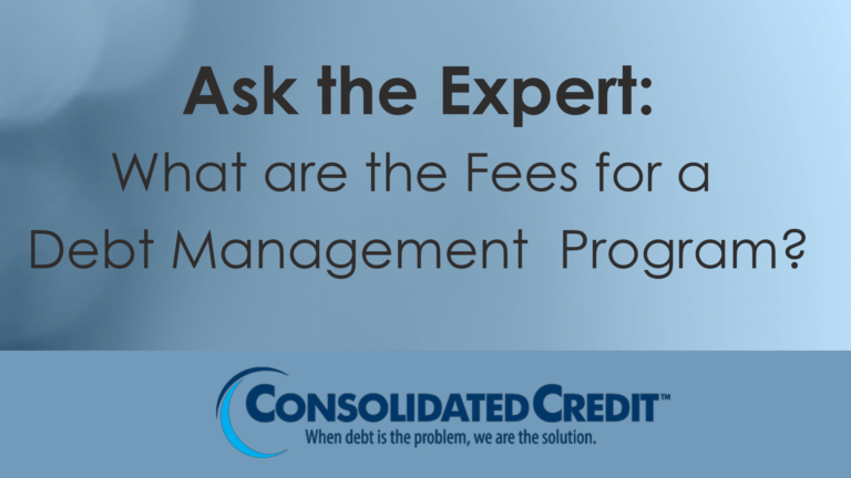Ask the Expert: What are the fees for a debt management program?