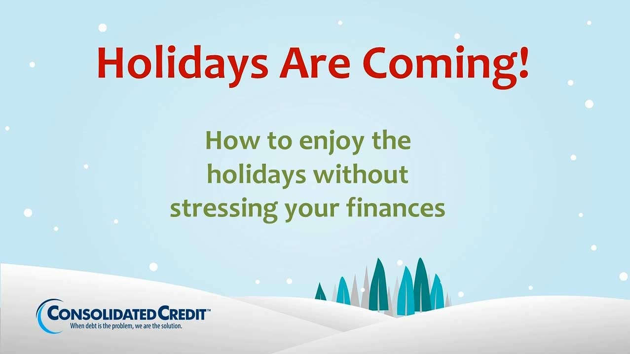 https://www.consolidatedcredit.org/wp-content/uploads/2017/04/thumb-holidays-are-coming.jpg