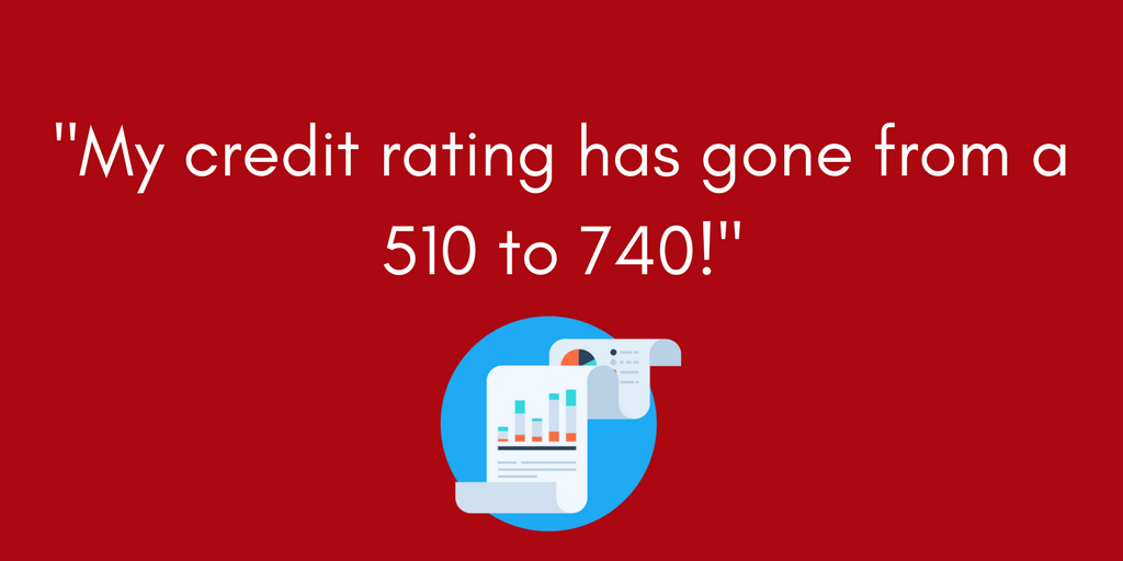 "Leslie reports, ""My credit rating has gone from a 510 to 740!"""