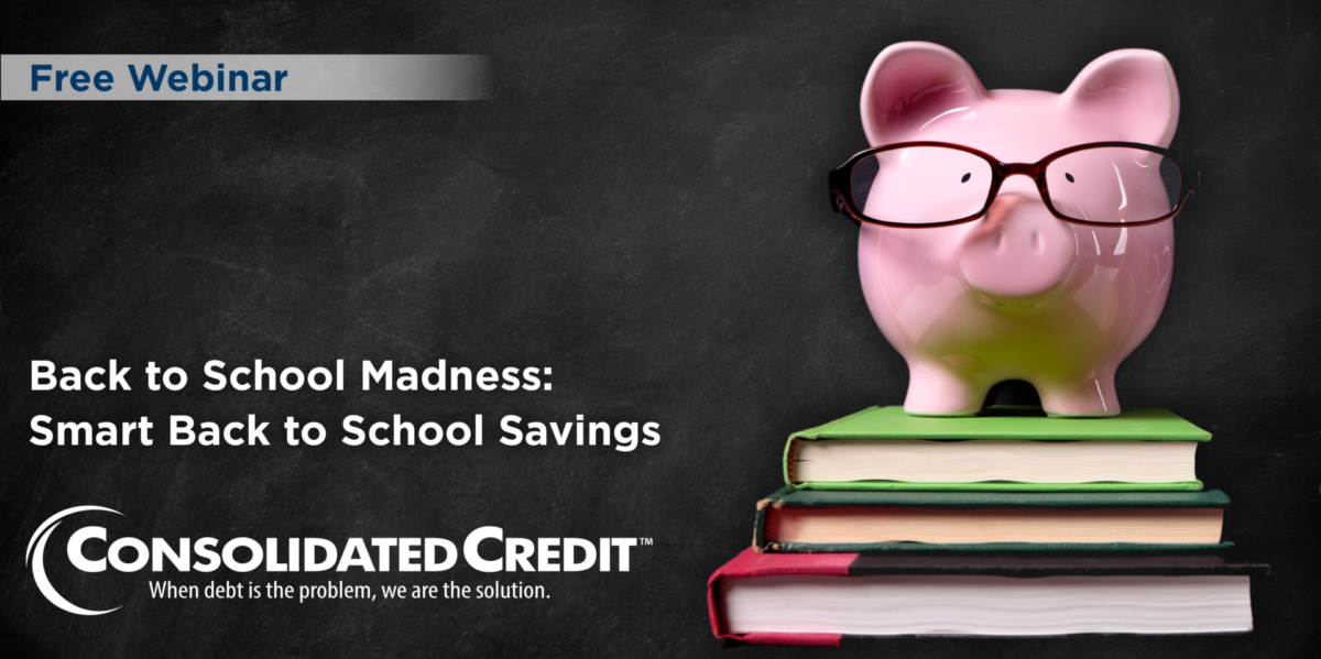Free Webinar: Back to School Madness - Smart Back to School Savings