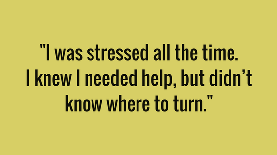 "Paula had this to say her debt stress: ""I was stressed all the time. I knew I needed help, but didn't know where to turn."""
