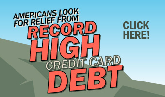 Americans look for relief from record high credit card debt. Click here!