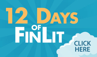 12 Days of FinLit: Click Here to View Infographic