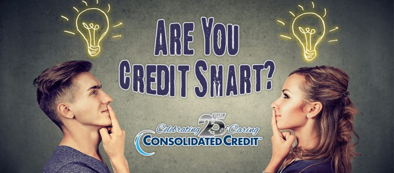 Are you credit smart? Take Consolidated Credit