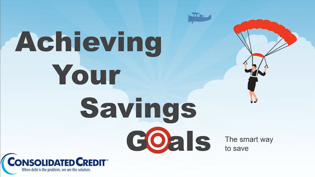 Achieving your savings goals: The smart way to save
