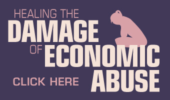 Healing the damage of economic abuse: Click here