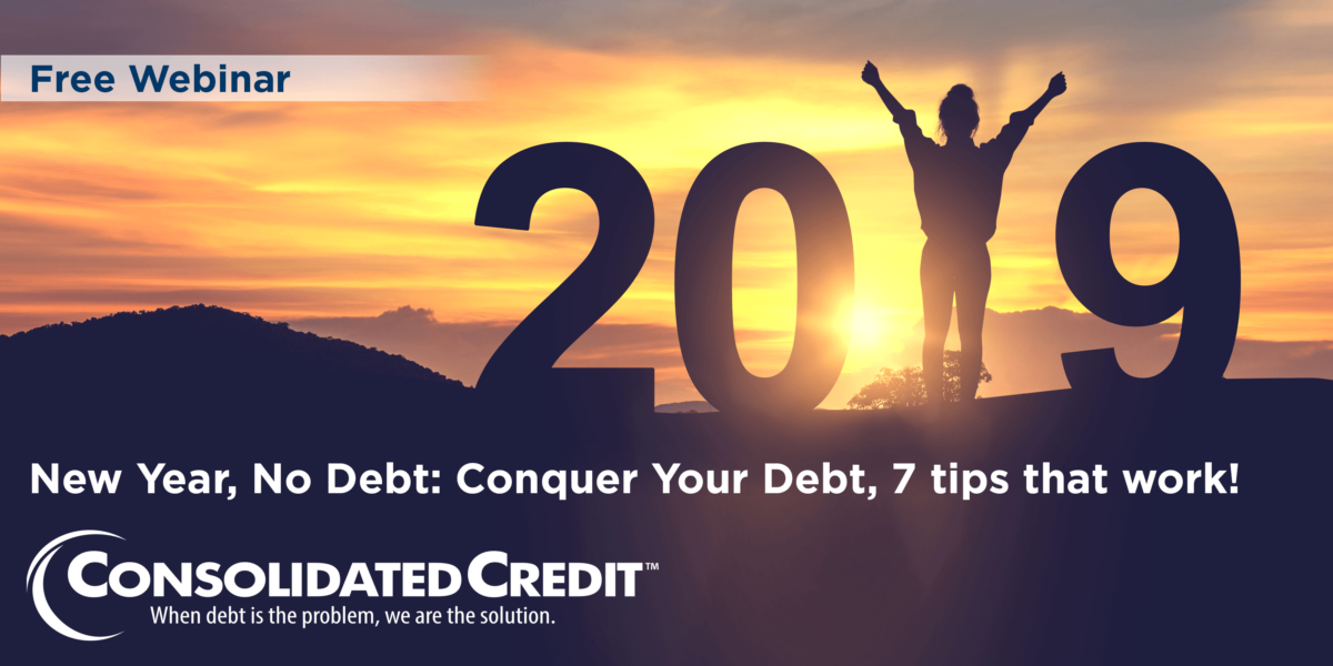 Free Webinar: New Year, No Debt: Conquer Your Debt, 7 Tips that Work!