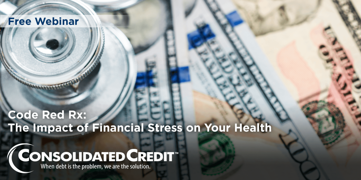 Code Red RX: The Impact of Financial Stress on Your Health