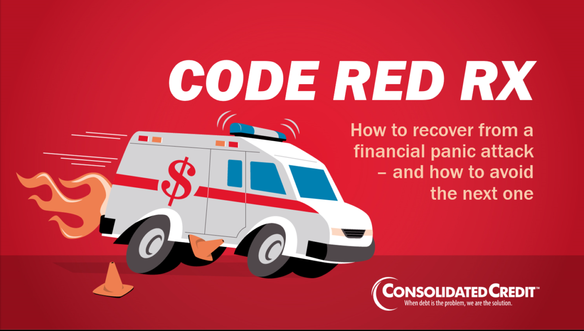 Code Red RX: How to recover from a financial panic attack and how to avoid the next one