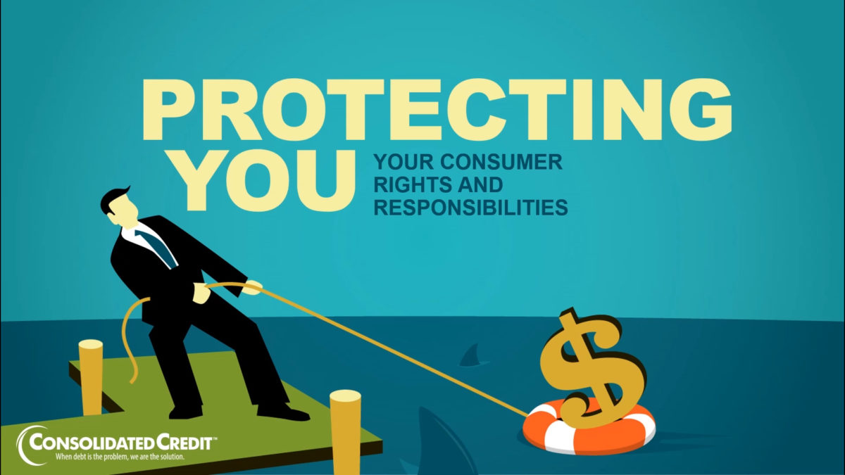 Protecting You: Your Consumer Rights and Responsibilities