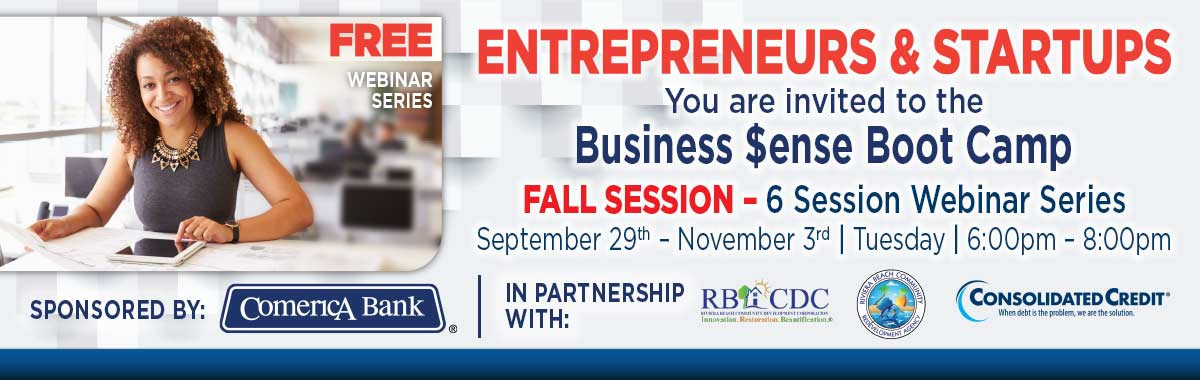 Free Webinar Series - Entrepreneurs and Startups: You are invited to the Business $ense Boot Camp Fall Session